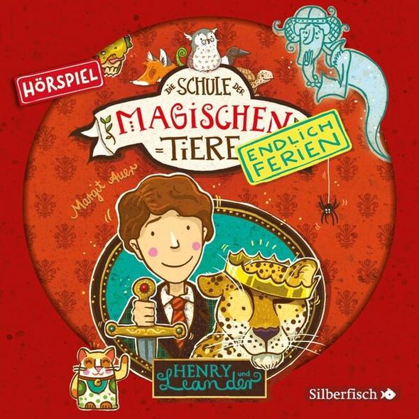 Die Schule der magischen Tiere - Endlich Ferien - Hörspiele 3: Henry und Leander - Das Hörspiel