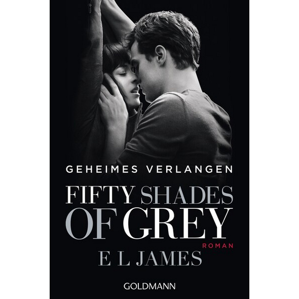 Geheimes Verlangen /  Fifty Shades of Grey Bd.1