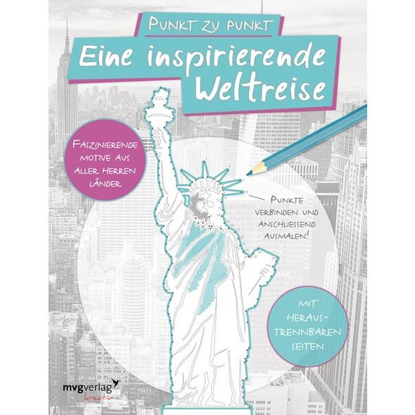 Punkt zu Punkt: Eine inspirierende Weltreise: Malbuch für Erwachsene