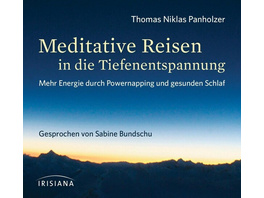 Meditative Reisen in die Tiefenentspannung CD